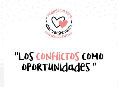 Conflictos como oportunidades